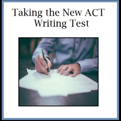 Taking the New ACT Essay Writing Test