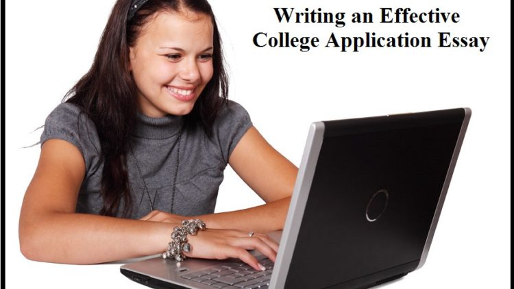 Writing an Effective College Application Essay