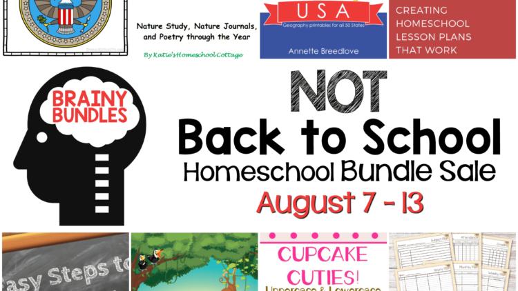 Not Back to School Homeschool Bundle Sale!